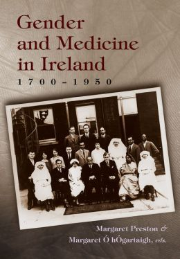 Gender and Medicine in Ireland, 1700-1950