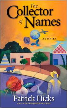 The Collector of Names by Patrick Hicks