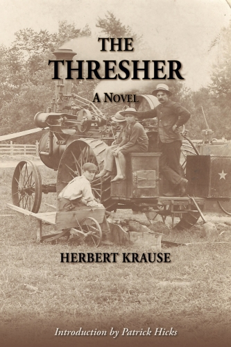 The Thresher by Herbert Krause (2017 ed.)